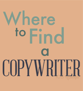 Where to find a copywriter for your small business.