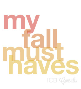 My Fashion Fall Must Haves