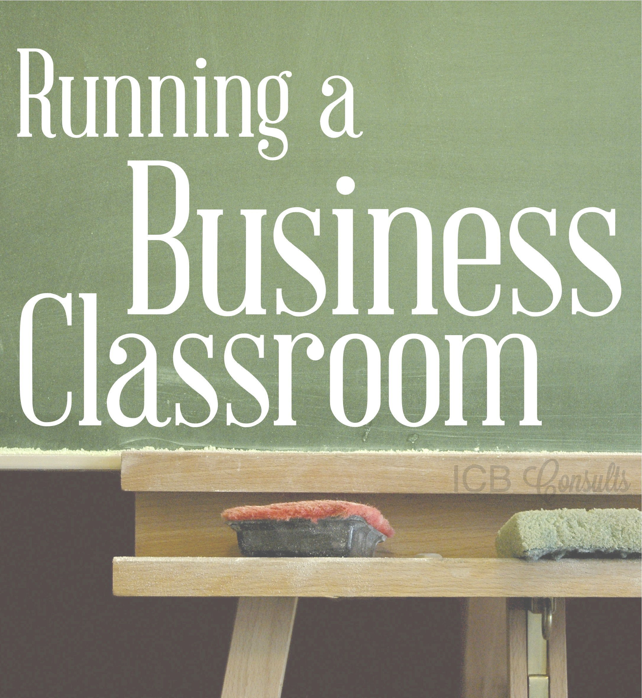 Running A Business Classroom