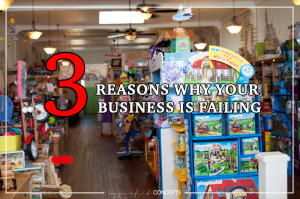 3 Reasons why your small business is failing