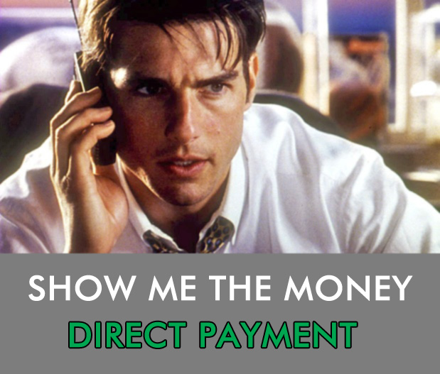 Show Me The Money Direct Payment