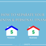 Learning how to separate your business and personal finances