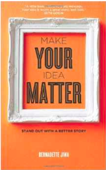 Make Your Idea Matter by Berandette Jiwa