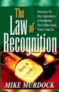 The Law of Recognition by Mike Murdock