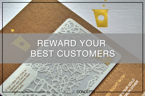 Reward Your Best Customers