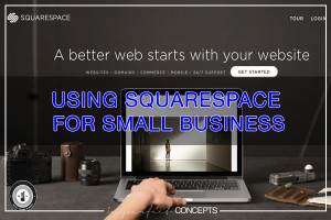 Using Squarespace For Small Business