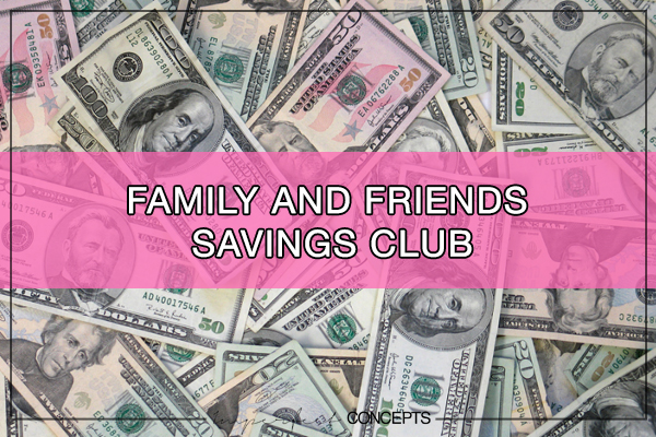 Family and Friends Savings Club