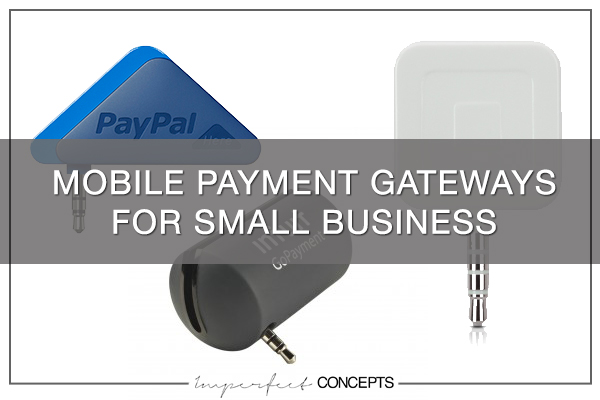 Mobile Payment Gateways for Small Business