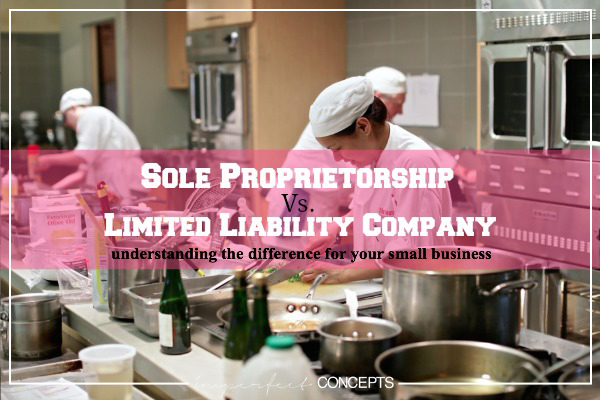Sole Proprietorship vs Limited Liability Company