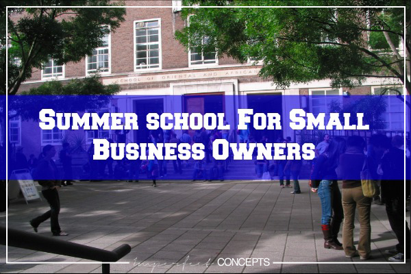 Summer School For Small Business Owners