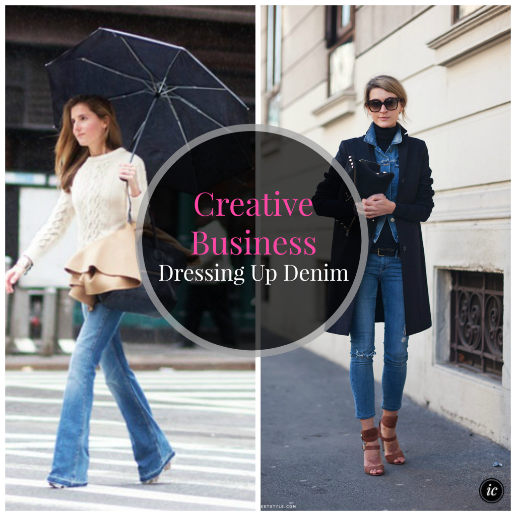Creative Business Dressing Up Denim