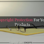 Copyright Protection For Your Products
