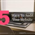 Five Ways To Audit Your Website
