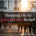 Shopping On An Entrepreneur Budget