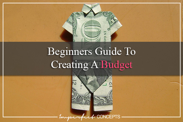 Beginners Guide To Creating A Budget