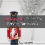 Holiday Gift Guide For Service Businesses #imperfectconcepts