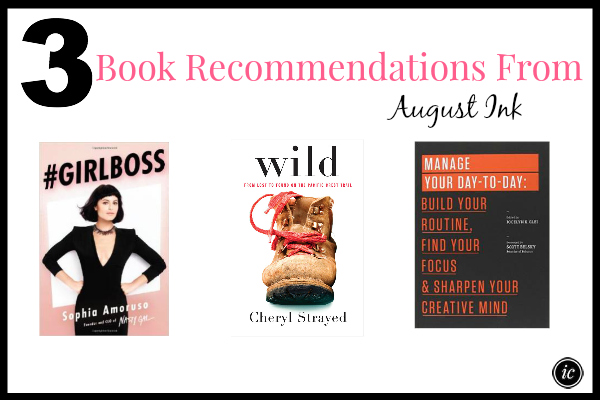 August Ink 3 Book Recommendations