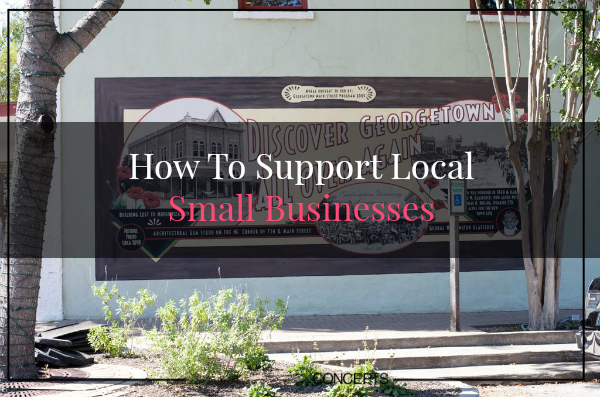 How To Support Local Small Businesses