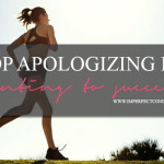 Stop Apologizing For Wanting To Succeed #imperfectconcept