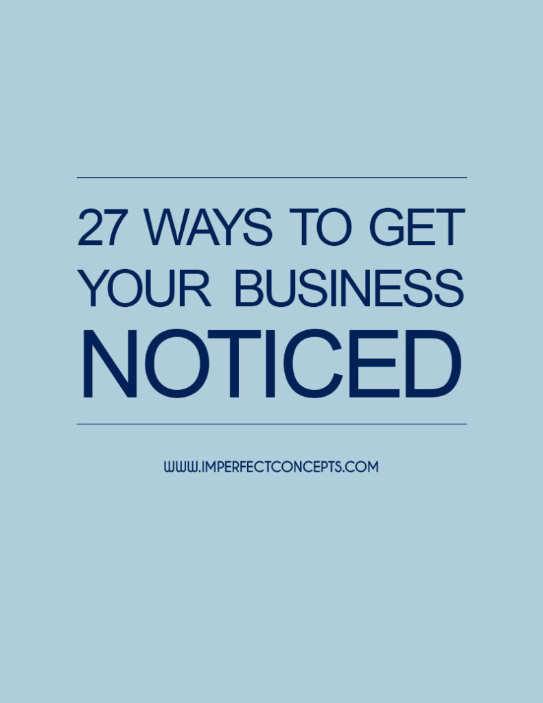 27 Ways To Get Your Business Noticed