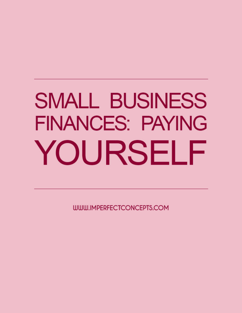 Small Business Finances Paying Yourself