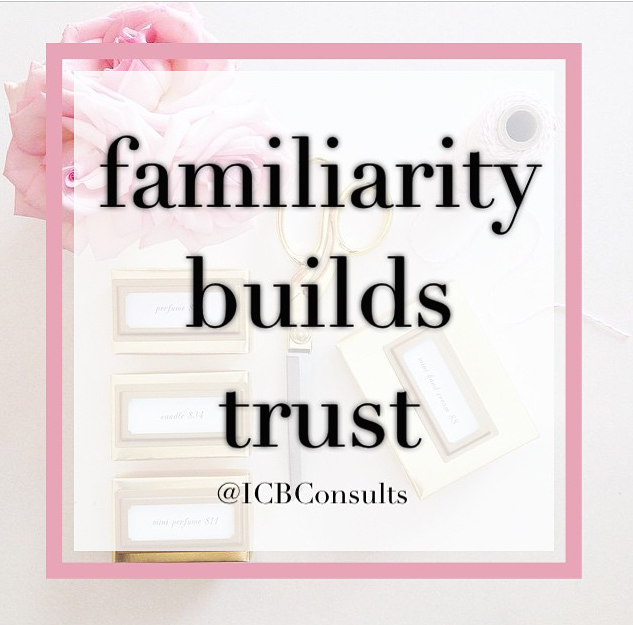 familiarity builds trust ICBConsults