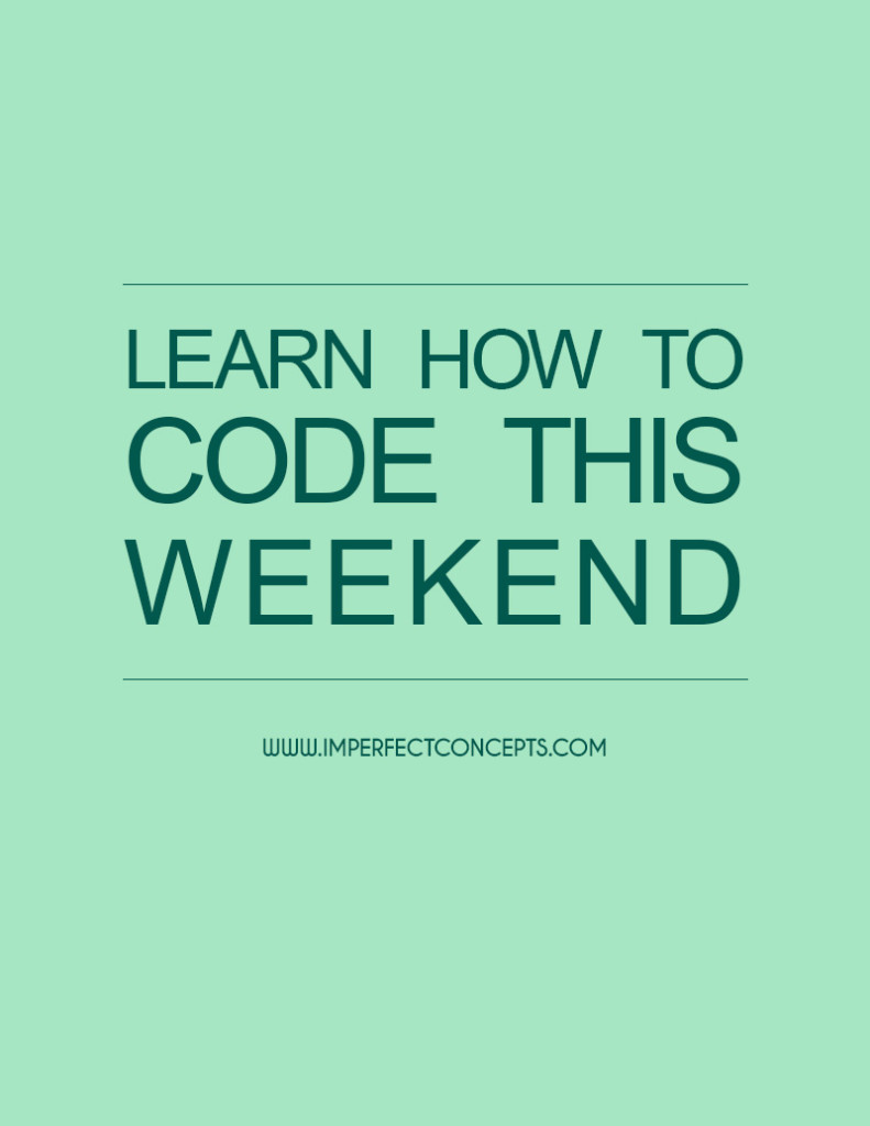 Several online platforms and workshops focused on teaching you how to code