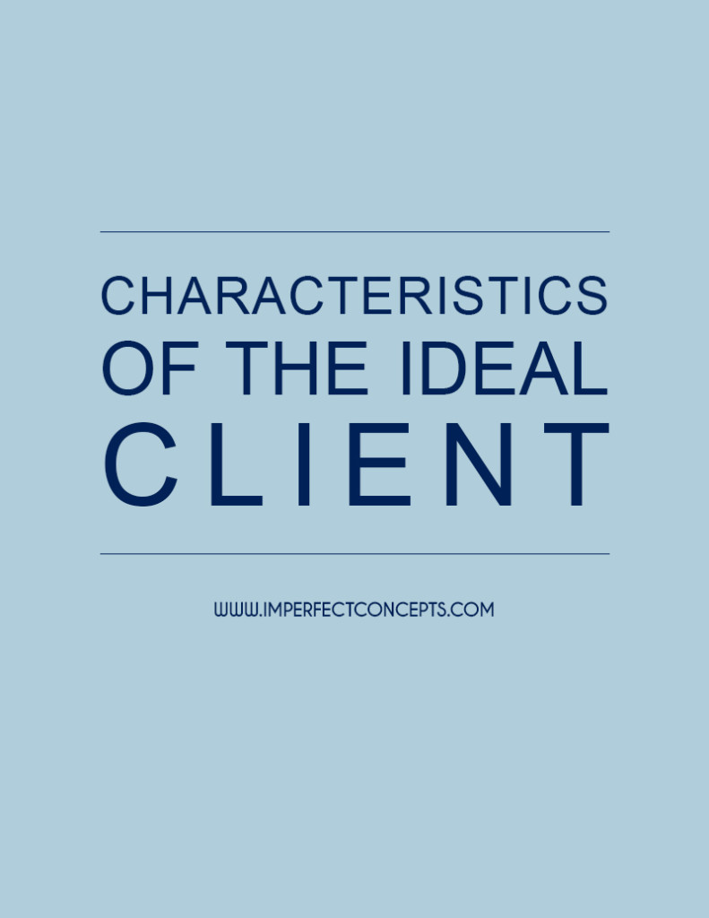 4 Ways To Help Establish Your Ideal Client Characteristics