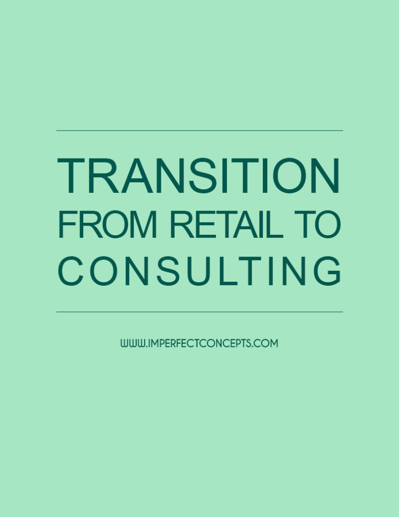 Transition From Retail to Consulting