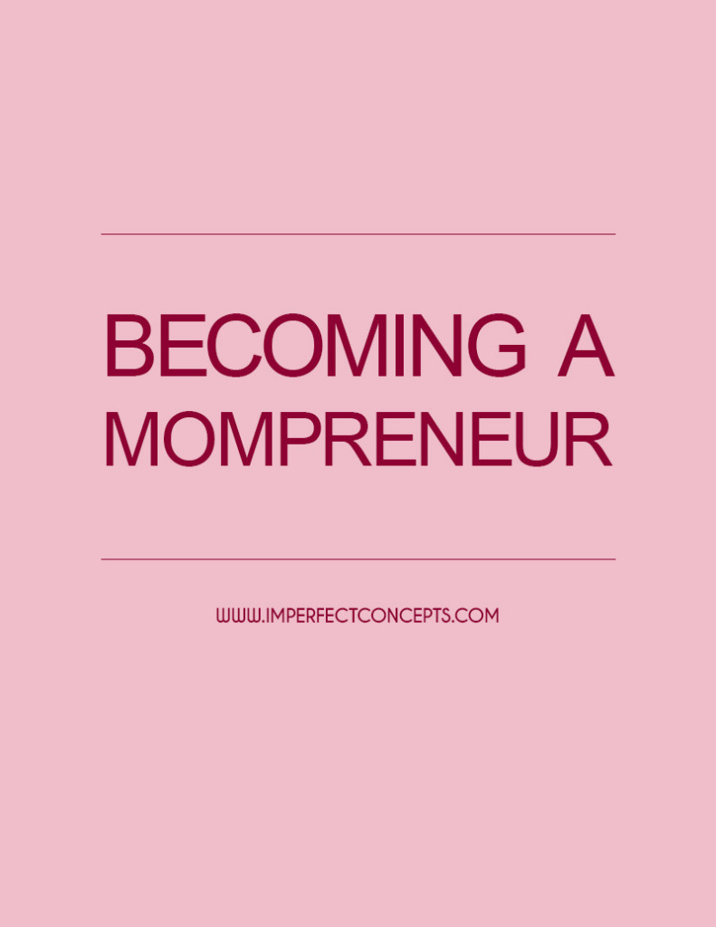 Becoming a Mompreneur