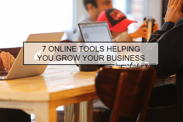 7 Online Tools Helping You Grow Your Business