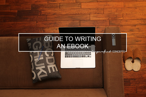 7 steps to writing an eBook to sell for your small business