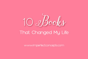 Sharing ten personal and business books that shaped my life up to this point.