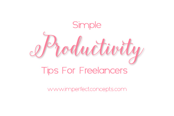 Amazing productivity tips to help freelancers stay on track and succeed in their task