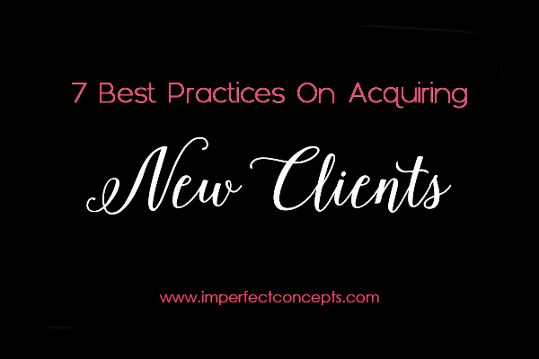 How to acquire new clients in these seven easy and simple steps.