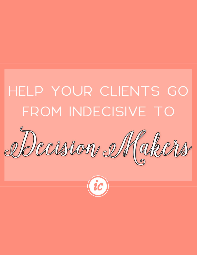 Sharing insight on how you can teach your clients on becoming decision makers.