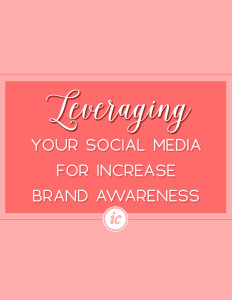 5 Steps on how you can leverage your social media to stimulate brand awareness for your company.