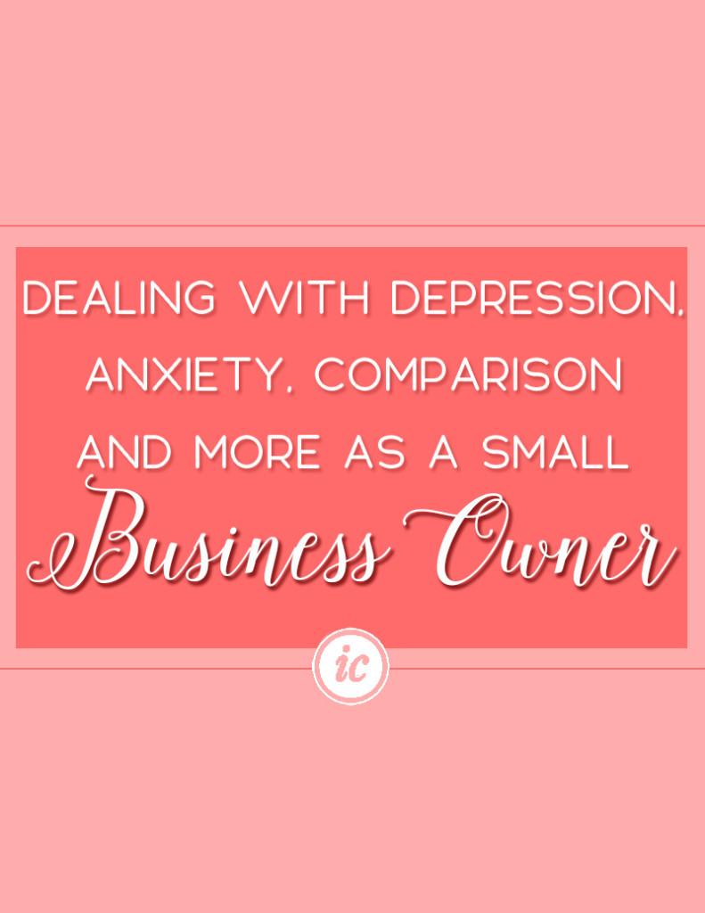 Talking about how small business owners deal with depression, anxiety and comparison trap.