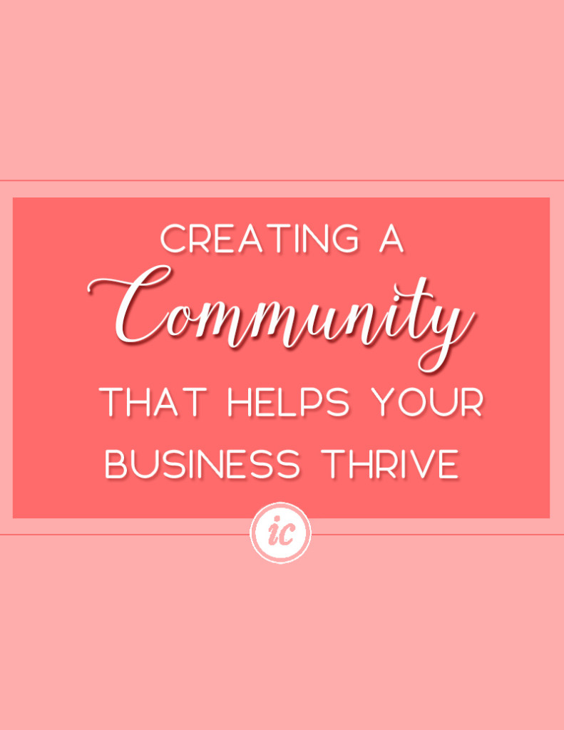 6 Tips to help you create a community that thrives and helps your business grow.