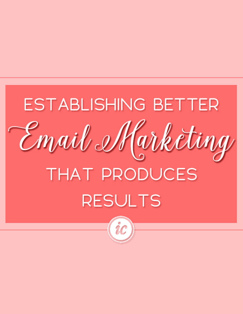 Several tips you can use today to increase your email marketing results. | Imperfect Concepts #mailchimp #emailmarketing #smallbusiness