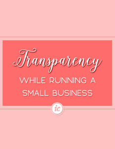 How being transparent with my audience helped grow my sales. | Imperfect Concepts