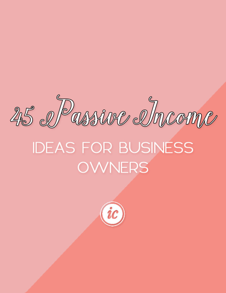 Simple Passive Income ideas you can implement today for your small business.