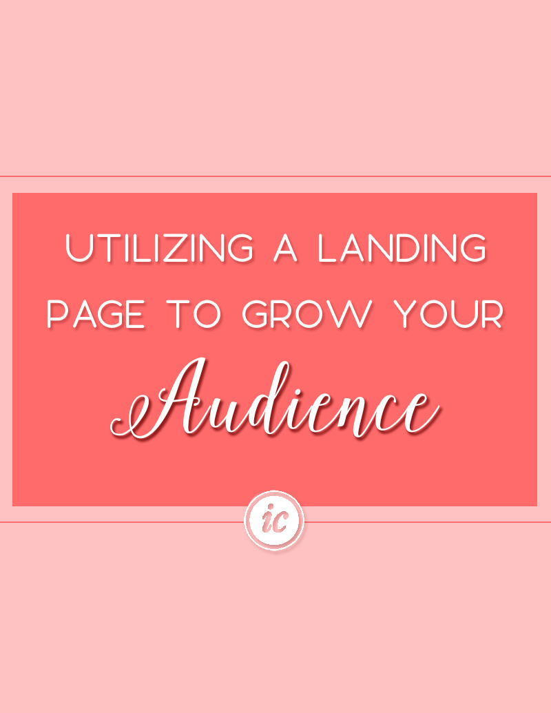 Utilizing A Landing Page To Grow Your Audience Imperfect