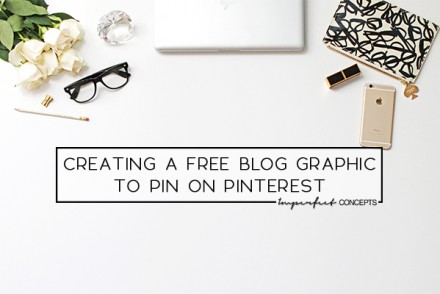 How you can create free images for Pinterest strategy. | Imperfect Concepts #smallbusiness #creative #pinterest