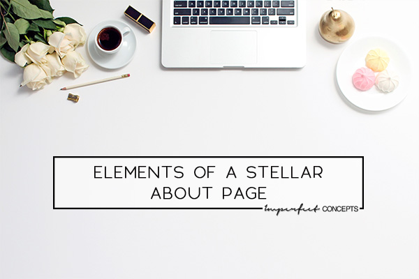 Outlining the key elements every small business owner needs on their website about page. | Imperfect Concepts #smallbusiness #businessadvice #aboutpage #website