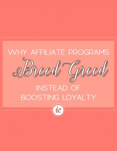 Affiliate programs are fostering greed verse helping others find things they really need. | Imperfect Concepts #smallbusiness #womeninbusiness #entrepreneur #affiliateprograms