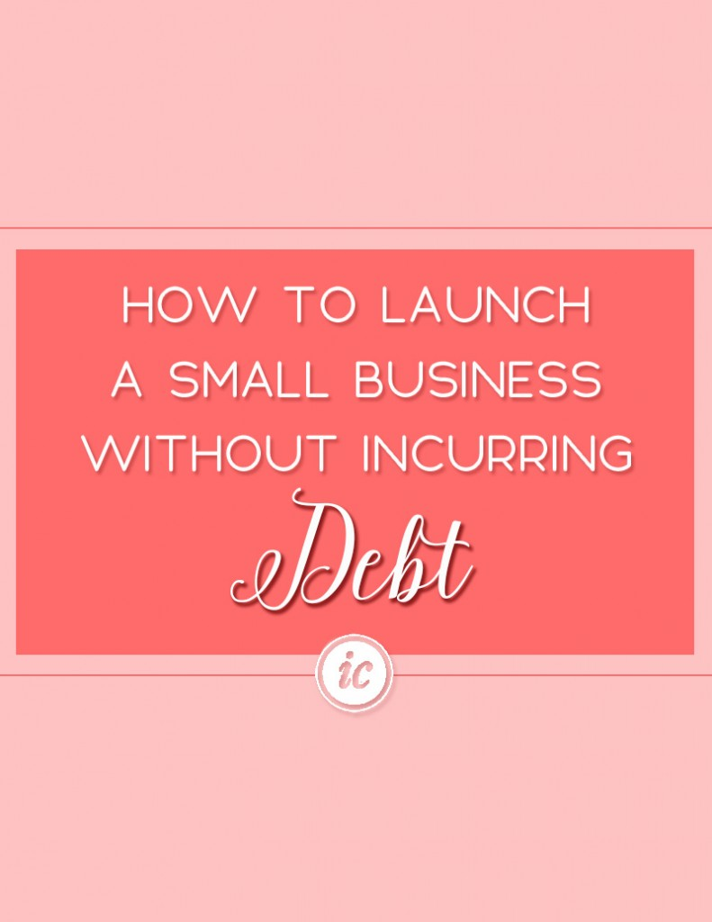 A very detail look on how you can launch a business without occurring small business debt. | Imperfect Concepts #smallbusiness #debt #finances