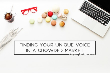 Why these three tips will help you have a unique voice will help you stand out in a crowded market. | Imperfect Concepts #smallbusiness #blogging #marketing