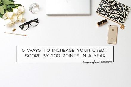 How I increased my credit score in less than a year with these five simple tips. | Imperfect Concepts #CreditScore #StudentLoan #Debt #DaveRamsey