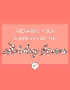 Insider guide on how you can make sure your small business is prepared for this upcoming holiday season. | Imperfect Concepts #smallbusiness #blogging #blog #holidayseason
